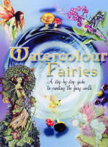 Very Good 1844480097 Paperback Watercolour Fairies A Stepbystep Guide to Pain - <span itemprop=availableAtOrFrom>Lampeter, United Kingdom</span> - See Item Listing Most purchases from business sellers are protected by the Consumer Contract Regulations 2013 which give you the right to cancel the purchase within 14 days after the day - Lampeter, United Kingdom