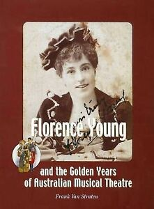 F-van-Straten-FLORENCE-YOUNG-amp-THE-GOLDEN-YEARS-OF-AUSTRALIAN-MUSICAL-THEATRE