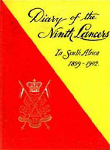 Diary of the 9th (Q.R.) Lancers During the South African Campaign 1899 to...