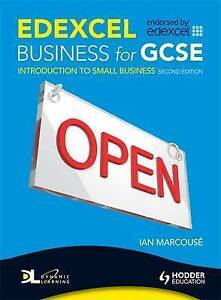 Edexcel Business for GCSE:  Introduction to Small Business, 2nd Edition: Unit 1,