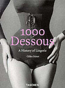 1000 Dessous: A History of Lingerie-ExLibrary