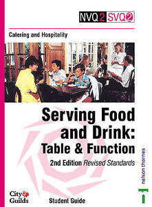 Catering and Hospitality: Student Guide: Serving Food and Drink - Table and Func