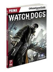 WATCH DOGS: PRIMA'S OFFICIAL GAME GUIDE by David S J Hodgson : WH4 : PB435 : NEW