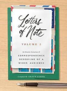 Letters Note Vol  2 An Eclectic Collection Corresponden by Usher Shaun -Hcover