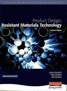 Advanced Design and Technology for Edexcel Product Design: Resistant Materials (