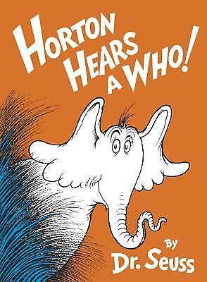 Dr Seuss Who (Horton Hears a Who!  (NoDust) by Dr.)