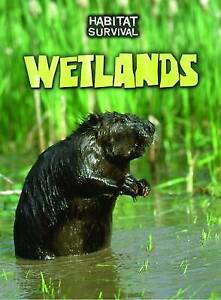 Wetlands (Habitat Survival),Silverman, Buffy,New Book mon0000056086