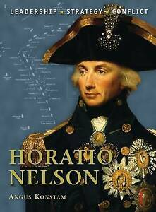 Horatio Nelson by Angus Konstam (Command 16) Paperback 2011 NEW
