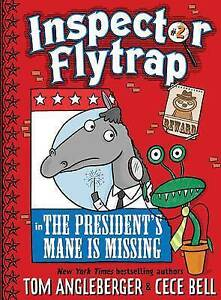 Inspector Flytrap in the President's Mane Is Missing (Book #2) By 9781419709661