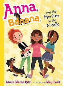Anna, Banana, and the Monkey in the Middle By Rissi, Anica Mrose -Paperback