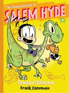 The Misadventures of Salem Hyde, Book 4: Dinosaur Dilemma By Cammuso, Frank