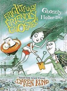 Very Good Frightfully Friendly Ghosties Ghostly Hollerday Daren King Book - Hereford, United Kingdom - Very Good Frightfully Friendly Ghosties Ghostly Hollerday Daren King Book - Hereford, United Kingdom