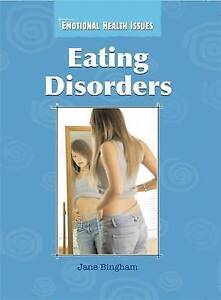 Bingham, Jane, Eating Disorders (Emotional Health Issues), Very Good Book