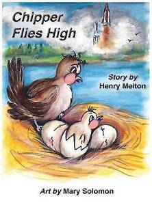 Chipper Flies High by Melton, Henry 9781935236986 -Hcover