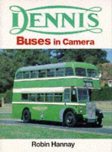 Dennis Buses in Camera by R.N. Hannay (Hardback, 1996)