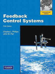 Feedback Control Systems by Charles L. Phillips, John Parr (Paperback, 2010)