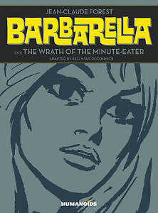 Barbarella Wrath Minute-Eater Slightly Oversized  by Forest Jean-Claude -Hcover