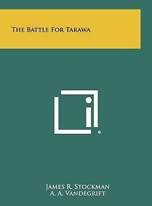 The Battle for Tarawa -Hcover