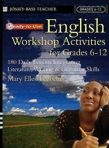 Ready-to-Use English Workshop Activities for Grades 6 - 12: 180 Daily Lessons In