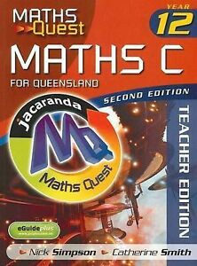 Maths Quest Maths C Year 12 for Queensland 2E Teacher Edition & eGuidePLUS ' Nic