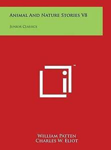 Animal and Nature Stories V8: Junior Classics -Hcover