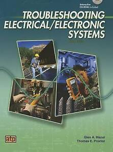 NEW Troubleshooting Electrical/Electronic Systems by Glen A. Mazur