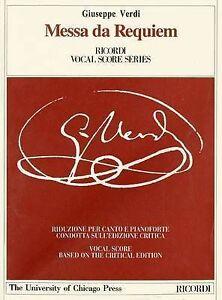 The Works of Giuseppe Verdi: the Piano-Vocal Scores: Messa DA Requiem: for...