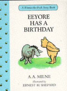 Eeyore-Has-a-Birthday-by-A-A-Milne-Hardback-1990