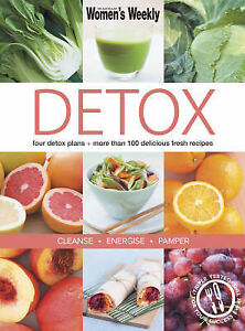 Detox: Four Detox Plans - More Than 100 Delicious Fresh Recipes - Cleanse, f2