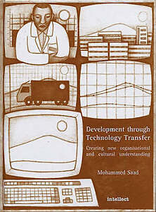 Development through Technology Transfer: Creating New Cultural Understanding by