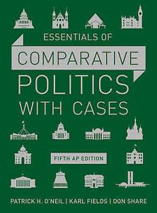 Essentials of Comparative Politics with Cases, Patrick H. O`neil