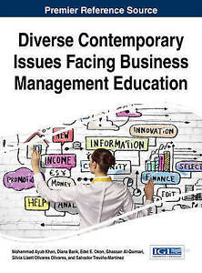 NEW Diverse Contemporary Issues Facing Business Management Education