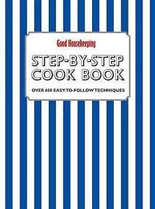Good Housekeeping Step-by-Step Cook Book (Cookbook), Susannah Blake et al | Hard