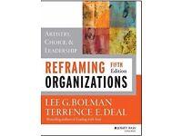 MBA-Reframing Organizations: Artistry, Choice, and Leadership (W) Paperback-Lee G Bolman
