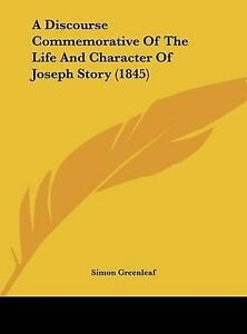 A-Discourse-Commemorative-of-the-Life-and-Character-of-Joseph-Story-1845