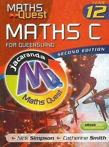 Maths Quest Maths C Year 12 for Queensland 2E & eBookPLUS ' Nick Simpson