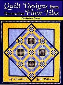 Quilt-Designs-from-Decorative-Floor-Tiles-by-Christi
