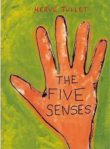 Hervé Tullet, The Five Senses, Very Good Book