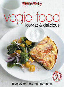 Women's Weekly Veggie Food: Low Fat and Delicious - Large Paperback