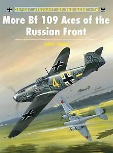 Aircraft-of-the-Aces-More-Bf-109-Aces-of-the-Russian-Front-76-by-John-A