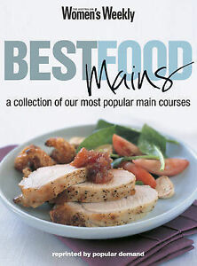 Best Food Mains by ACP Publishing Pty Ltd (Paperback, 2003) Aust. Women's Weekly