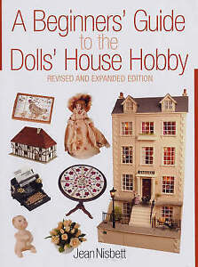 A-Beginner-039-s-Guide-to-the-Dolls-039-House-Hobby-Jean-Nisbett-Good-Condition-Book