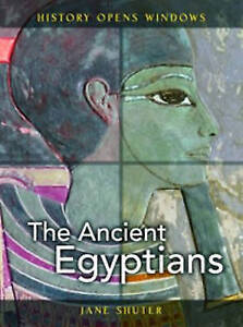 The Ancient Egyptians (History Opens Windows), New, Jane Shuter Book