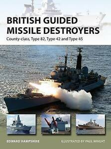 Hampshire Edward-British Guided Missile Destroyers  BOOK NEW