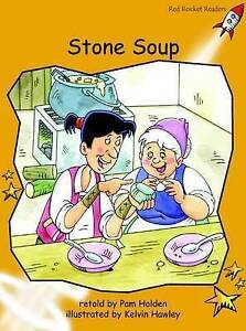 Stone Soup By Holden, Pam -Paperback
