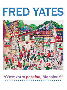 Fred Yates: C'est Votre Passion Monsieur! by White Lane Press (Hardback, 2007)