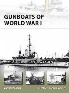 Gunboats of World War I (New Vanguard) Angus Konstam ISBN9781472804983