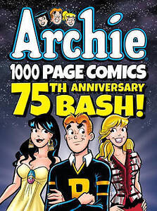 Archie 1000 Page Comics 75th Anniversary bash by Archie Superstars (Paperback, 2