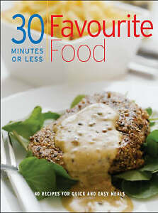 Favourite Food (30 Minutes or Less), , New Book