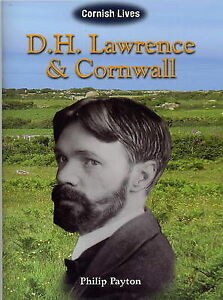D.H. Lawrence and Cornwall, Philip Payton